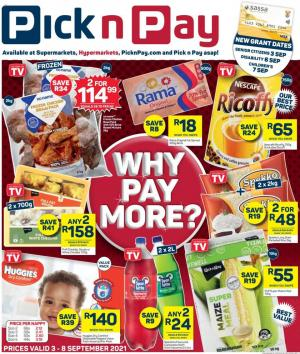pick n pay specials why pay more 3 8 september 2021